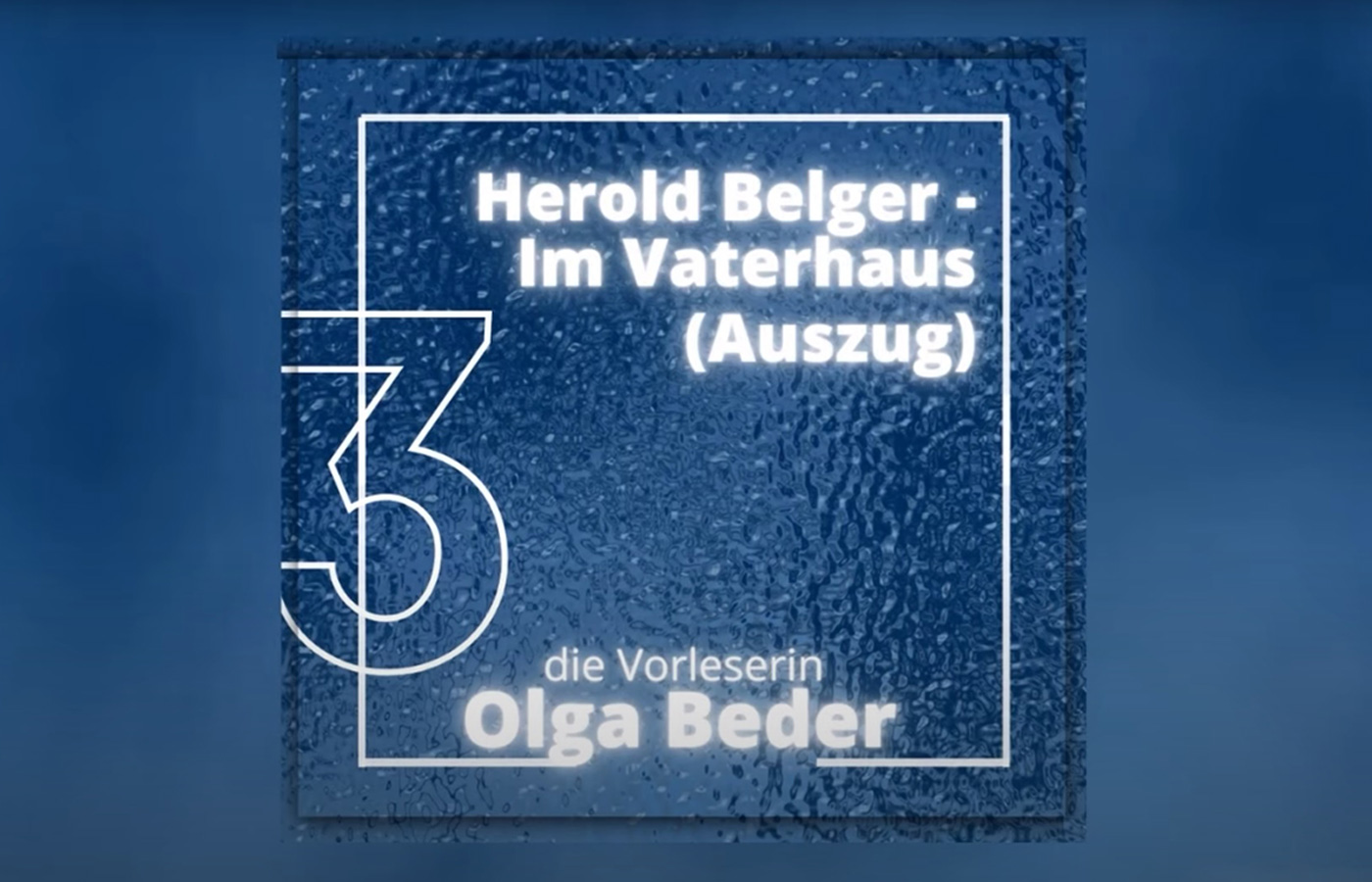 Herold Belger — Im Vaterhaus (Auszug)
